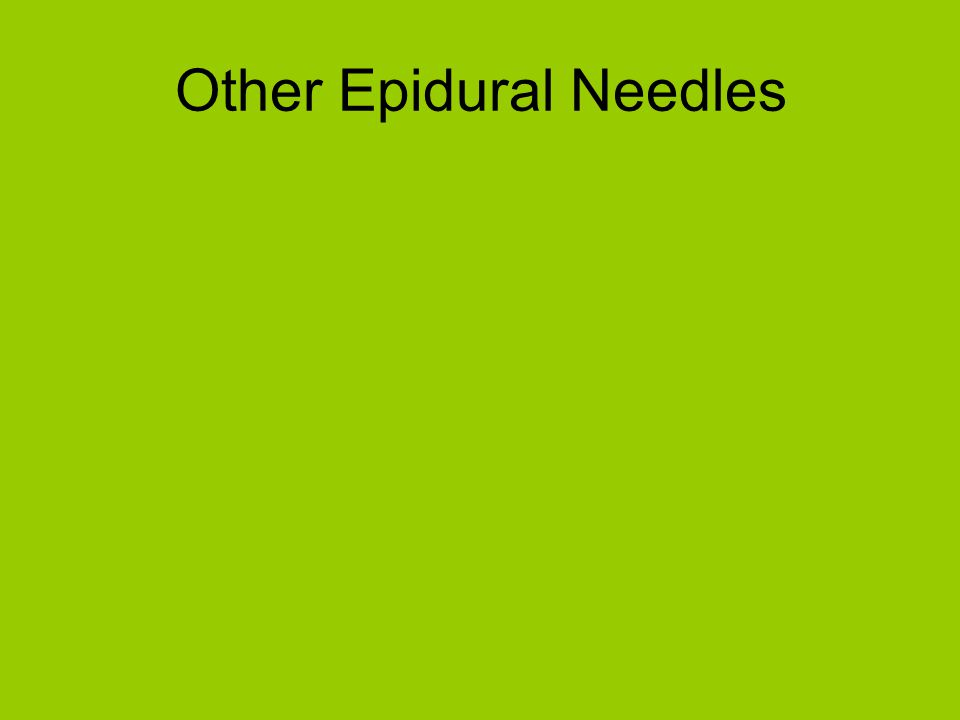 Other Epidural Needles