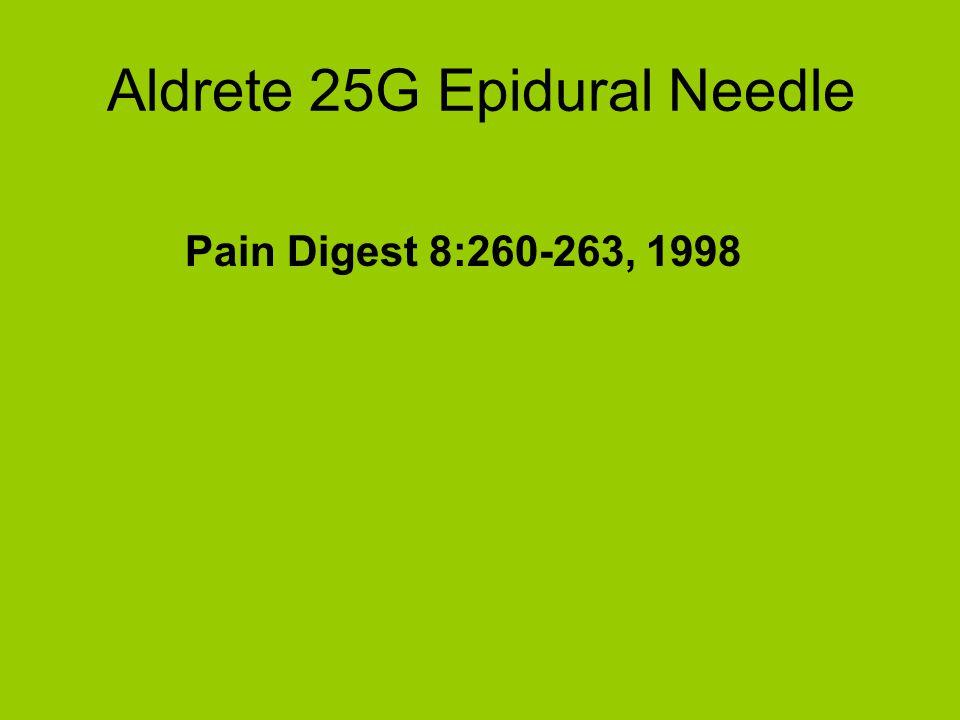 Aldrete 25G Epidural Needle