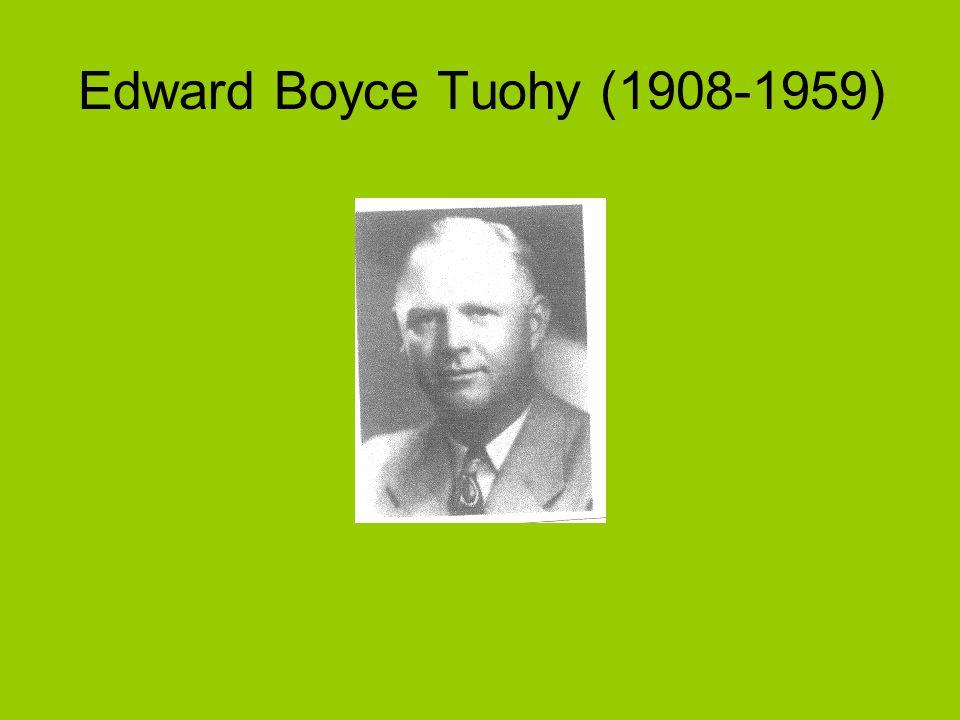 Edward Boyce Tuohy (1908-1959)