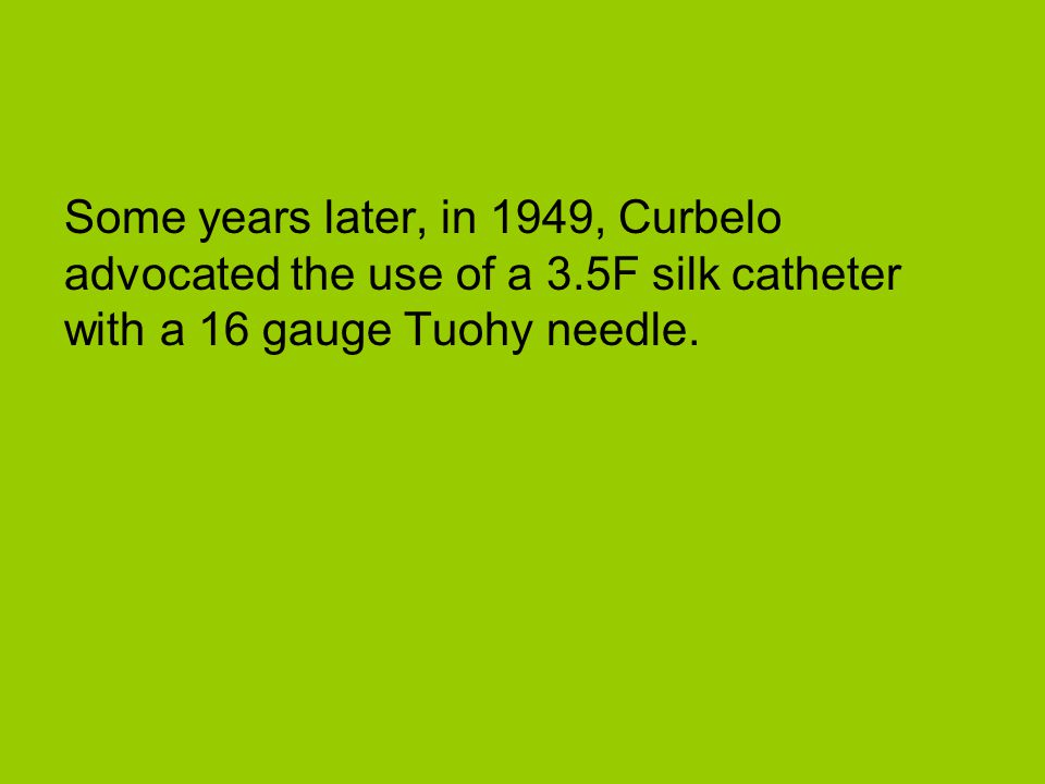 Some years later, in 1949, Curbelo advocated the use of a 3
