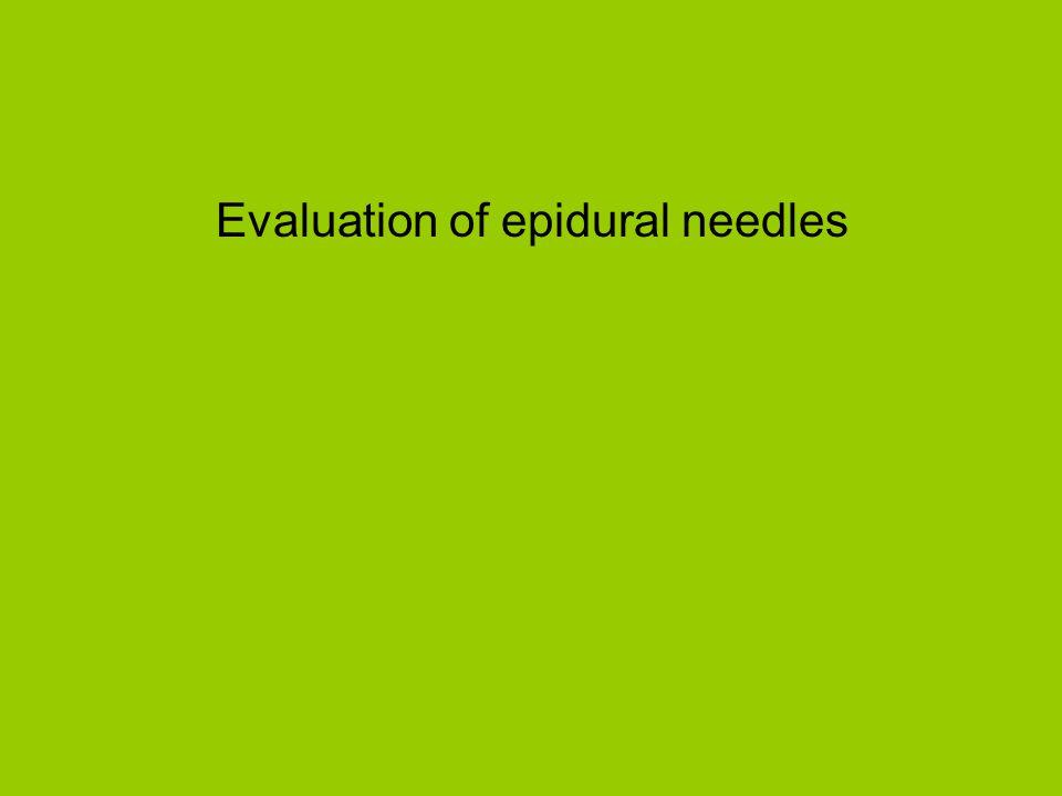 Evaluation of epidural needles