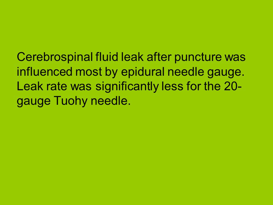 Cerebrospinal fluid leak after puncture was influenced most by epidural needle gauge.