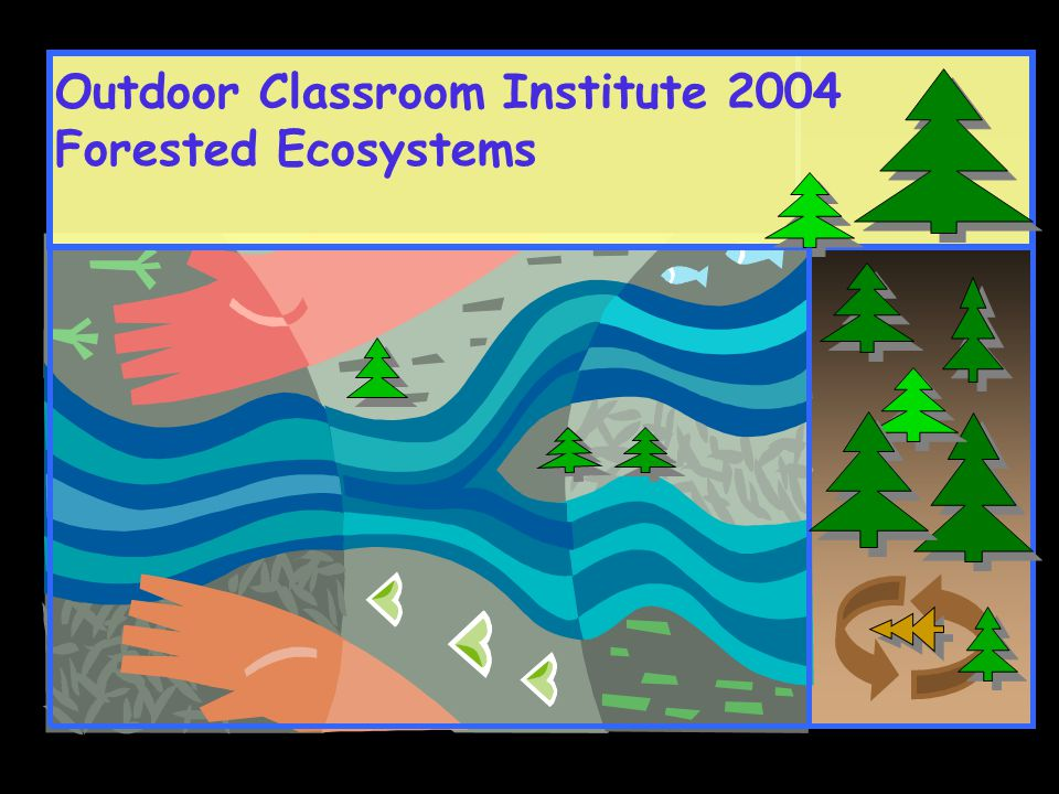 Outdoor Classroom Institute 2004