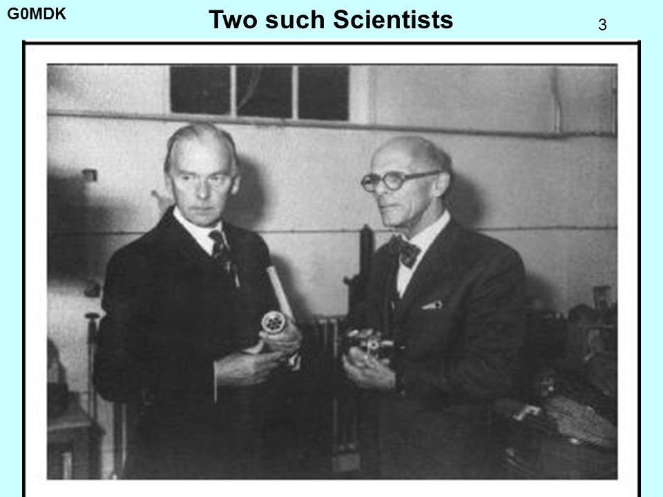 Two such Scientists