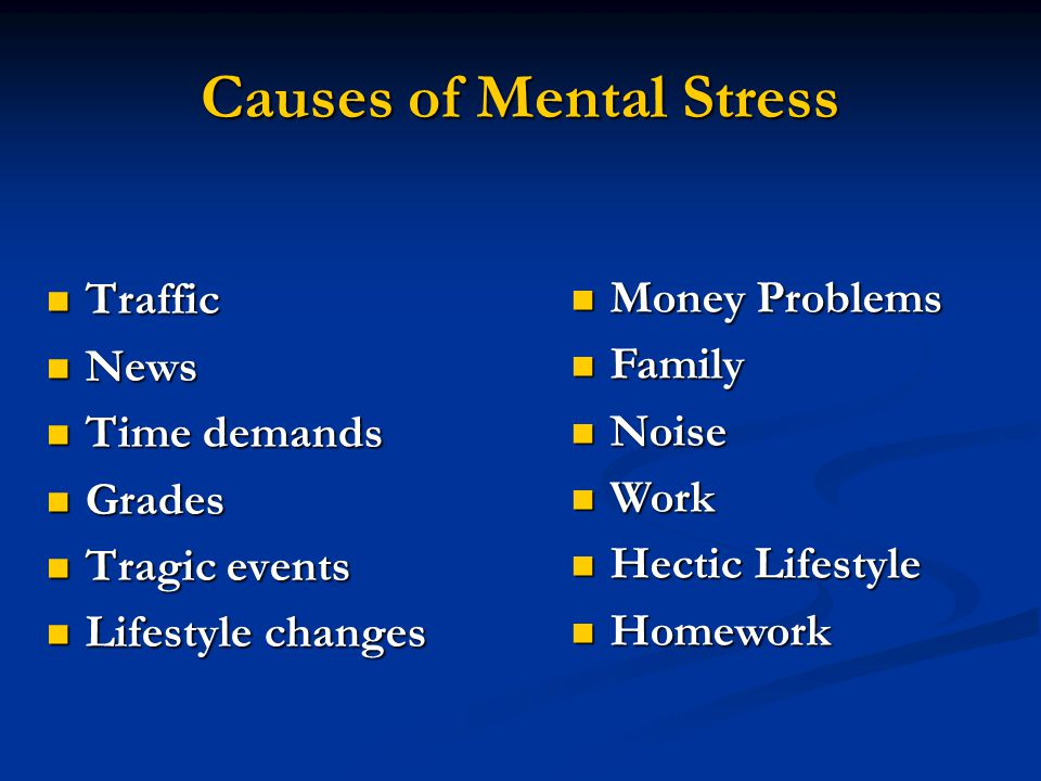 Causes of Mental Stress