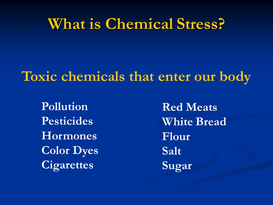 What is Chemical Stress
