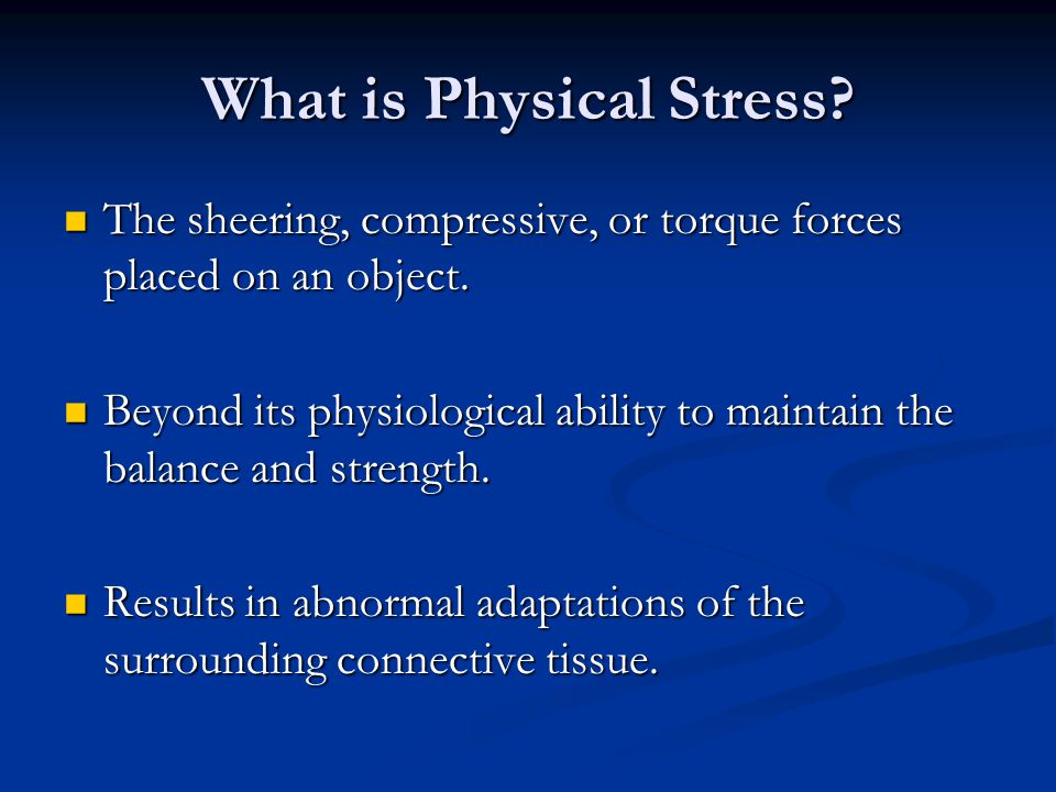 What is Physical Stress