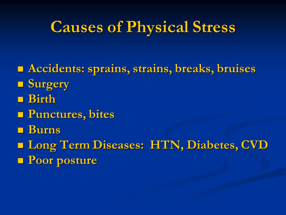 Causes of Physical Stress
