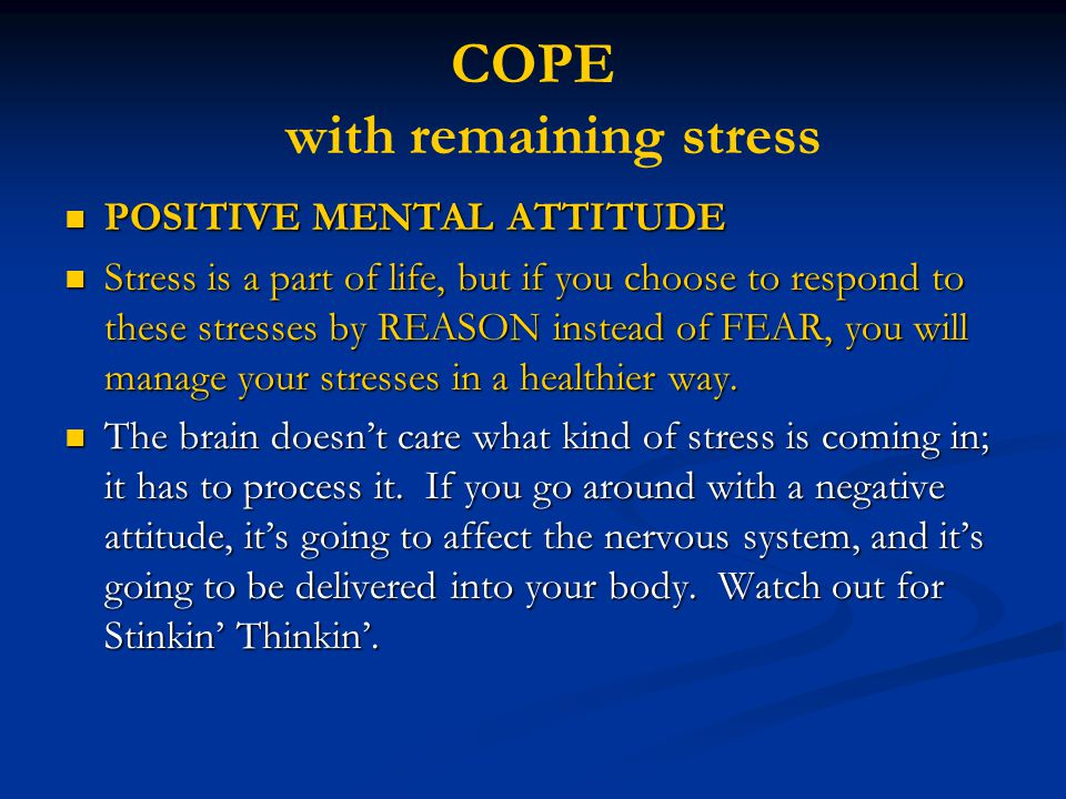 COPE with remaining stress