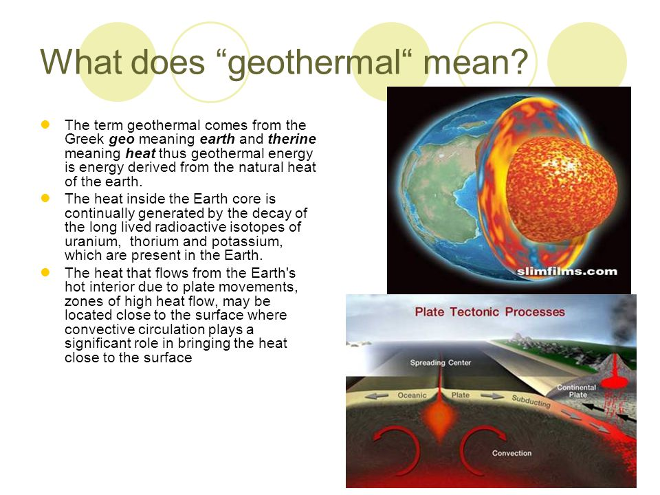 What does geothermal mean