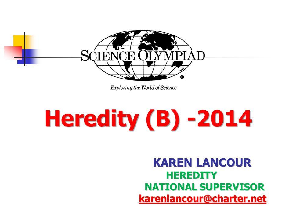 Heredity (B) -2014 KAREN LANCOUR HEREDITY NATIONAL SUPERVISOR