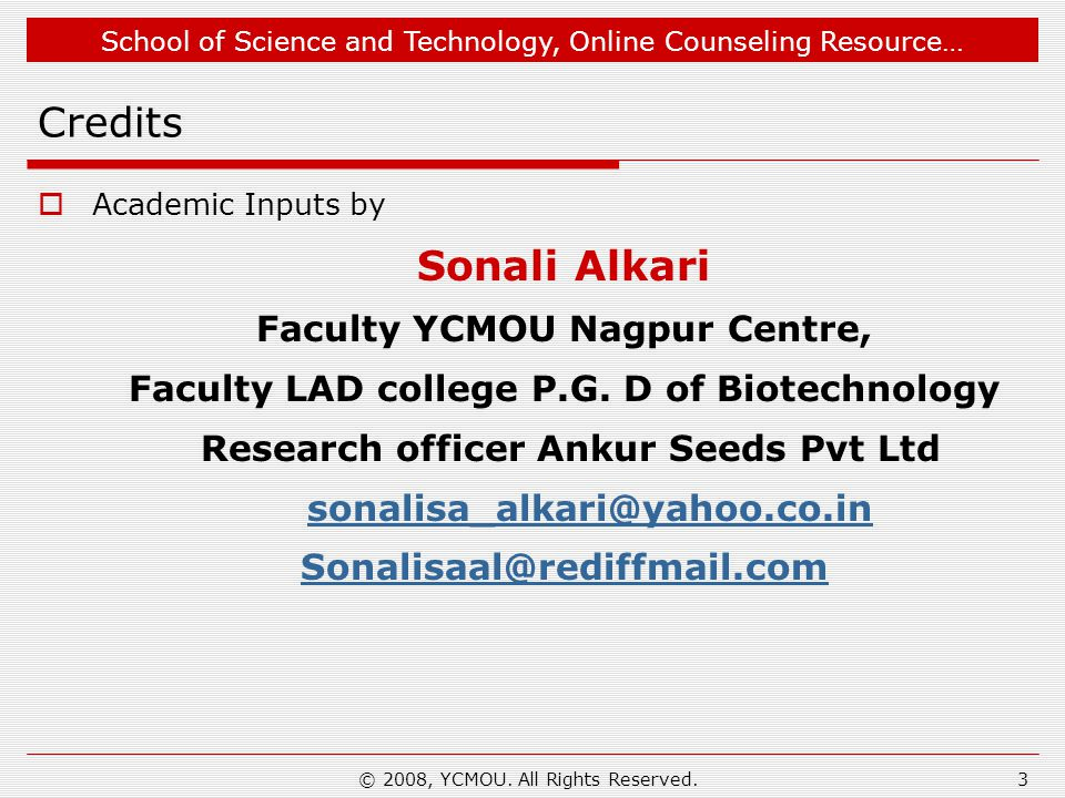Credits Sonali Alkari Faculty YCMOU Nagpur Centre,