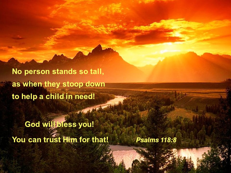 No person stands so tall,