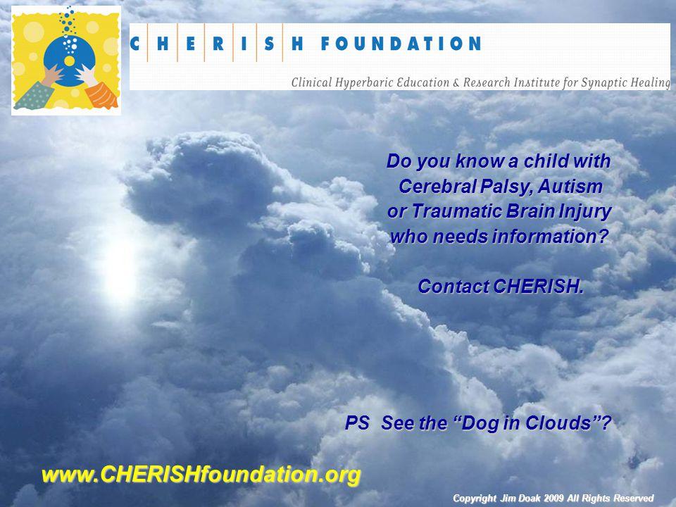 www.CHERISHfoundation.org Do you know a child with