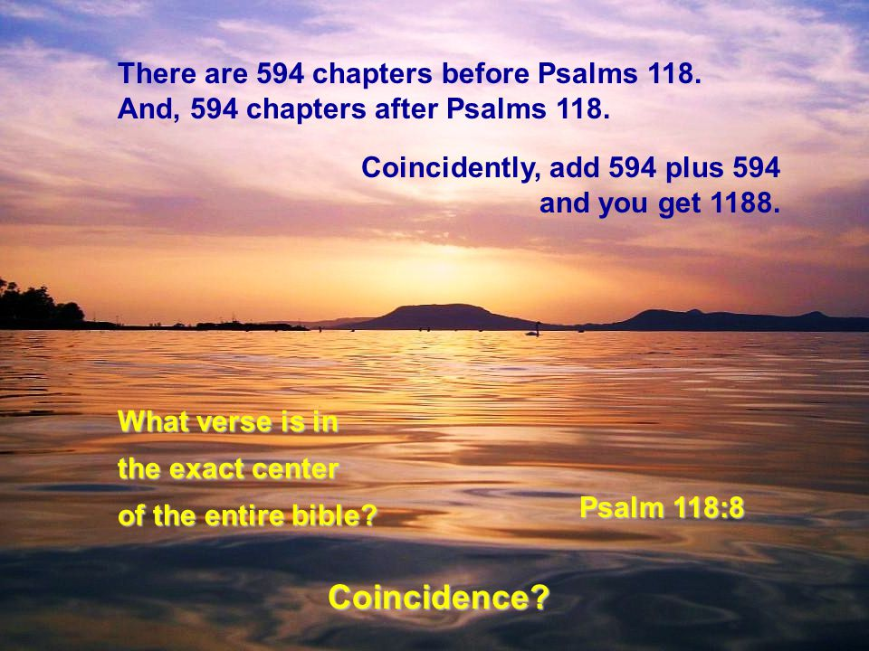 There are 594 chapters before Psalms 118