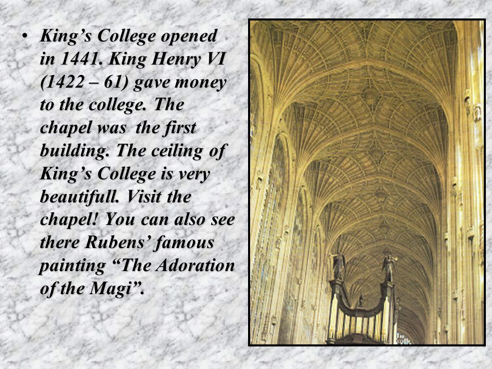 King's College opened in 1441