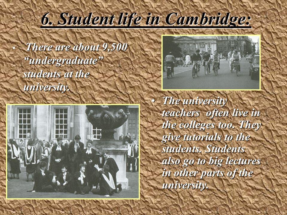 6. Student life in Cambridge: