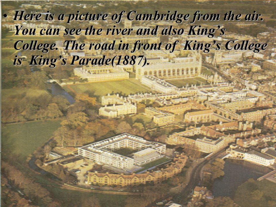 Here is a picture of Cambridge from the air