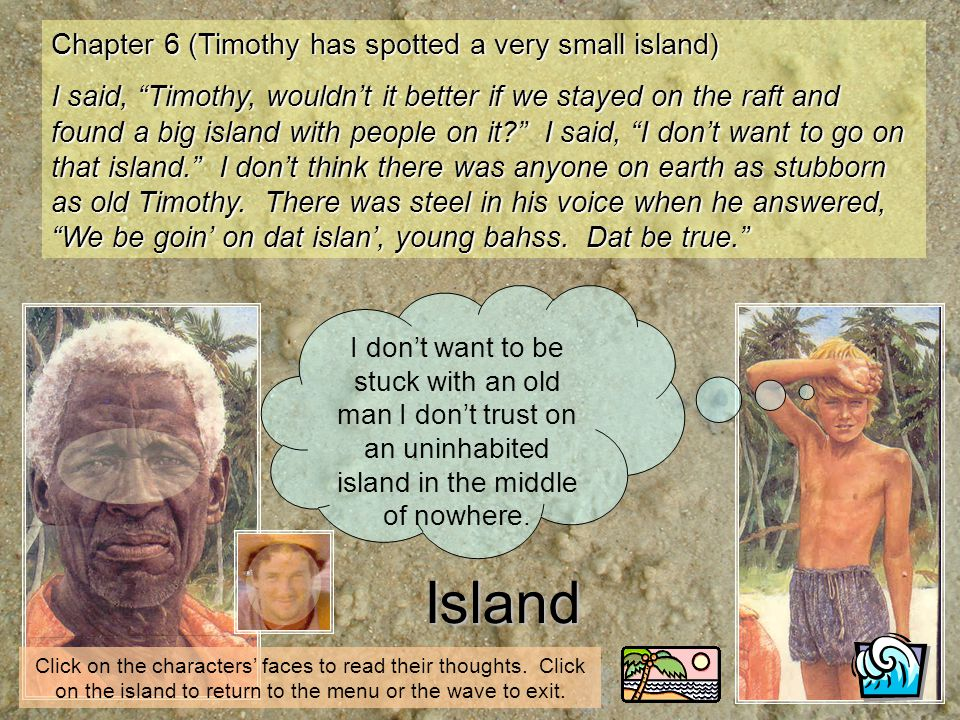 Island Chapter 6 (Timothy has spotted a very small island)