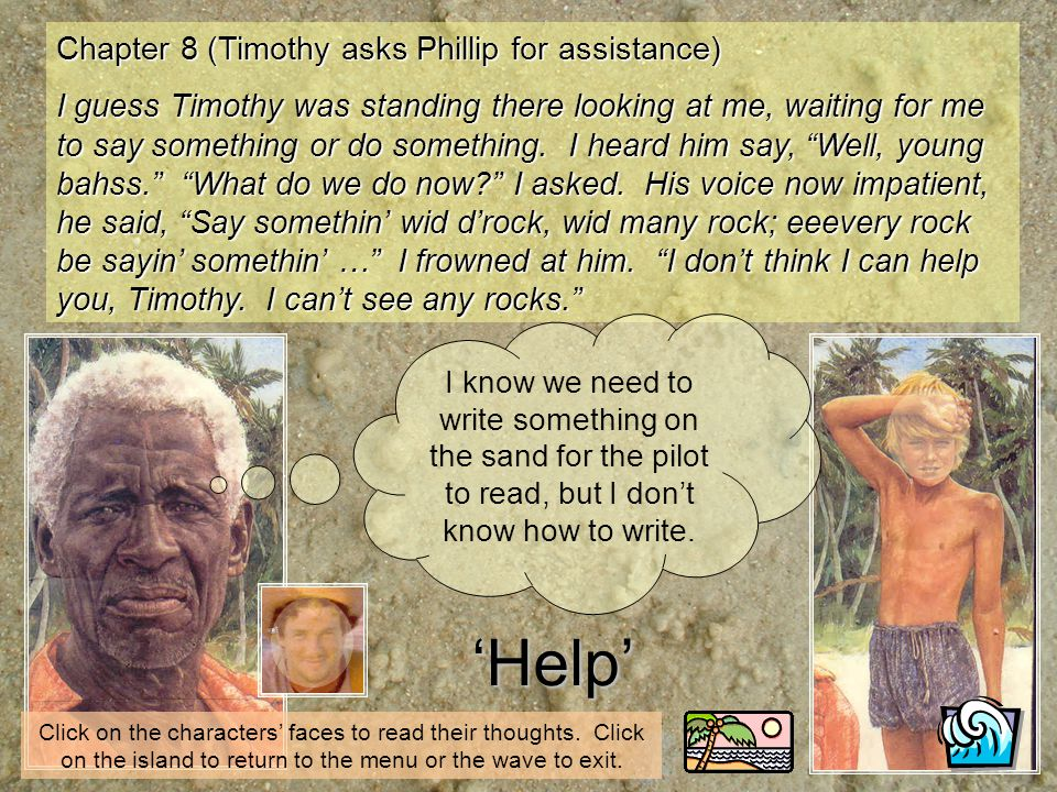 'Help' Chapter 8 (Timothy asks Phillip for assistance)