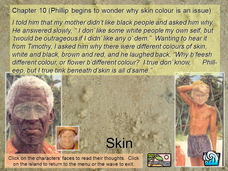 Skin Chapter 10 (Phillip begins to wonder why skin colour is an issue)