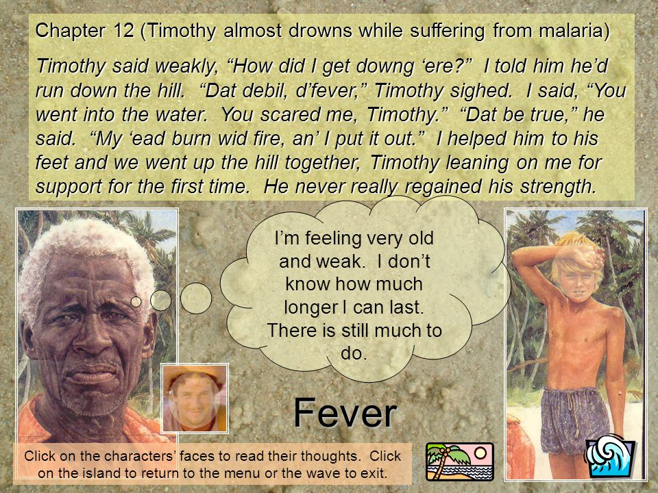 Fever Chapter 12 (Timothy almost drowns while suffering from malaria)