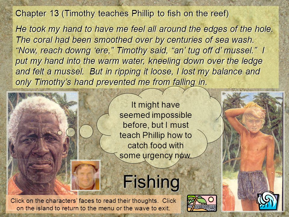Fishing Chapter 13 (Timothy teaches Phillip to fish on the reef)