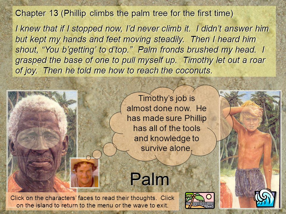 Palm Chapter 13 (Phillip climbs the palm tree for the first time)