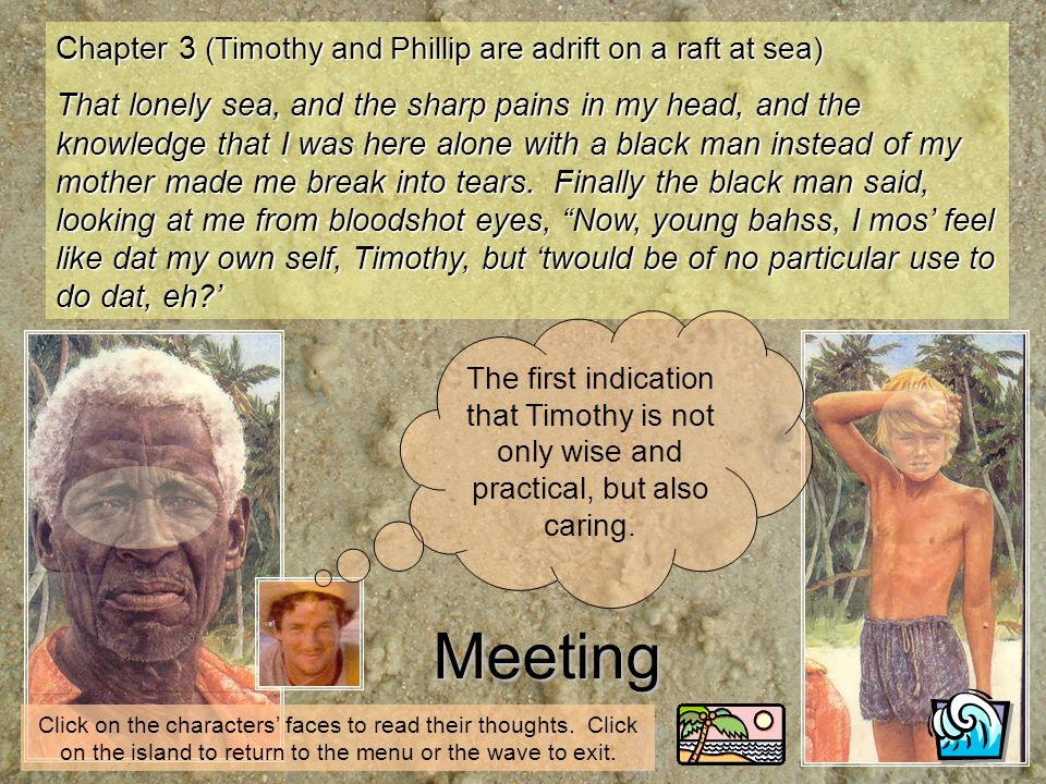 Meeting Chapter 3 (Timothy and Phillip are adrift on a raft at sea)