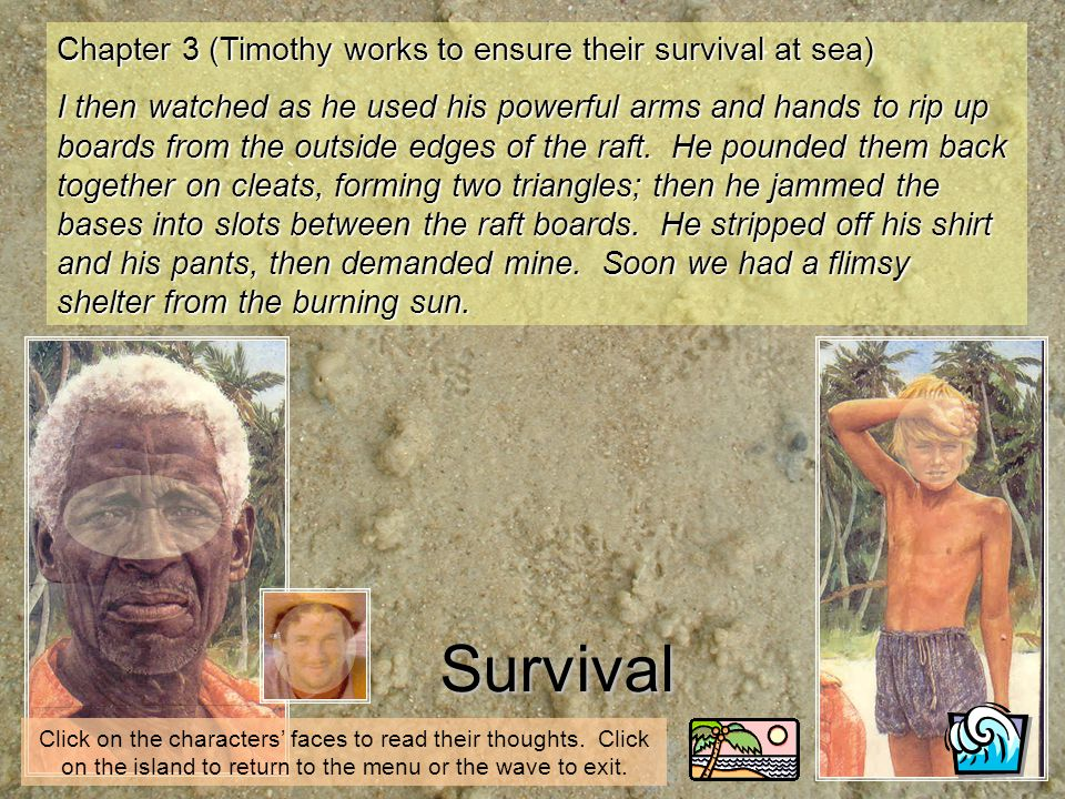 Survival Chapter 3 (Timothy works to ensure their survival at sea)