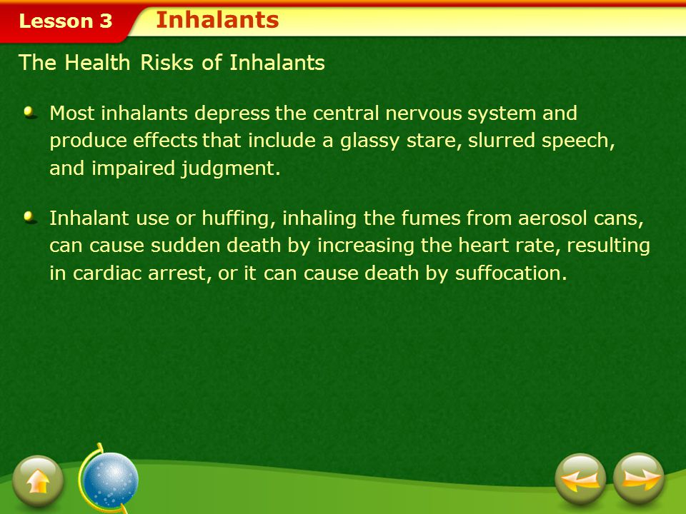 Inhalants The Health Risks of Inhalants