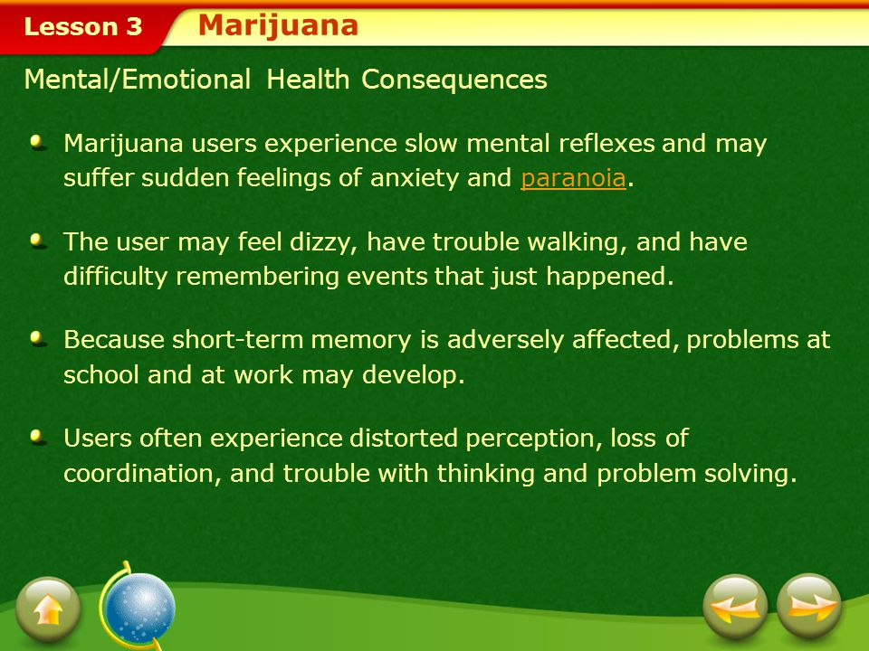Marijuana Mental/Emotional Health Consequences