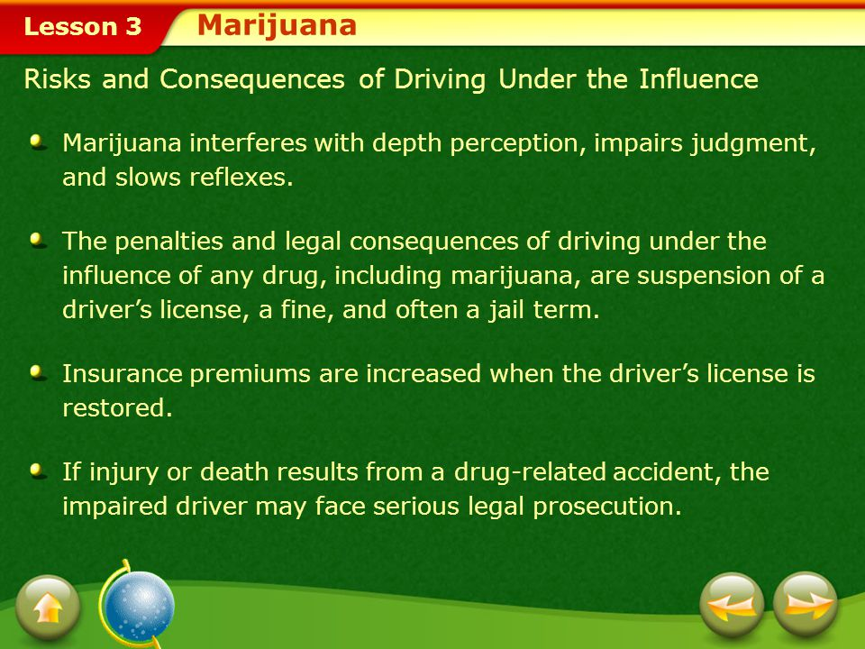 Marijuana Risks and Consequences of Driving Under the Influence