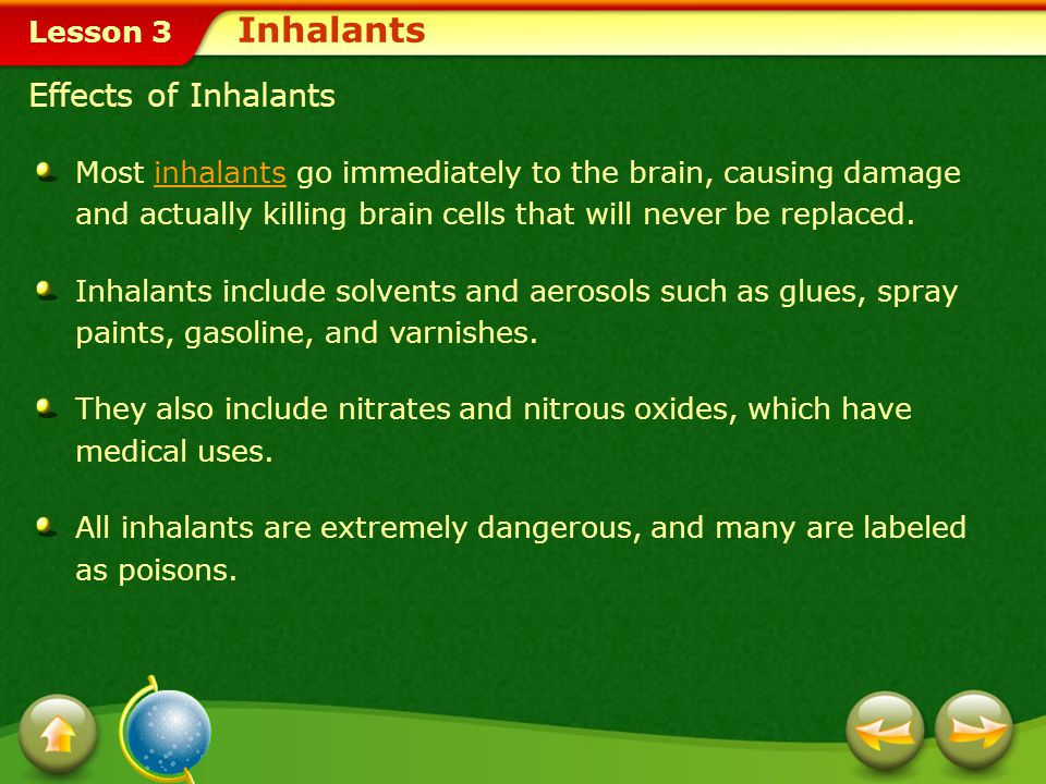 Inhalants Effects of Inhalants