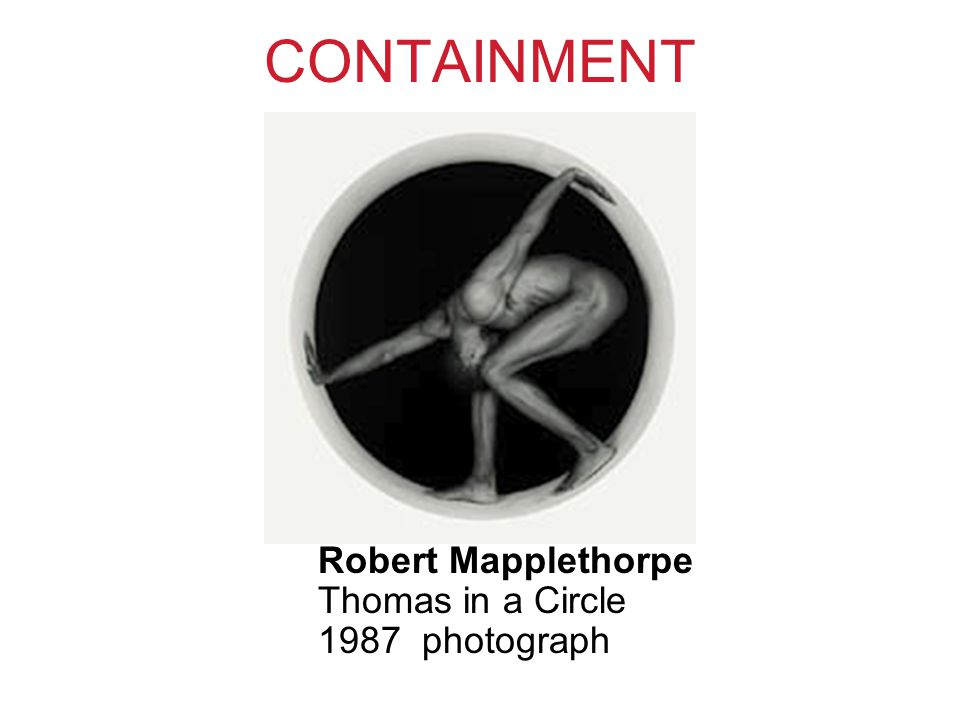 CONTAINMENT Robert Mapplethorpe Thomas in a Circle 1987 photograph