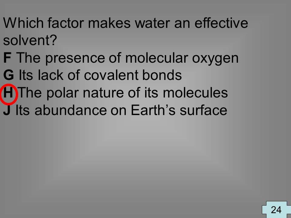 Which factor makes water an effective solvent