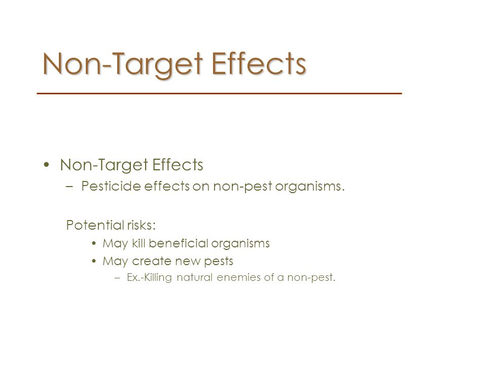Non-Target Effects Non-Target Effects