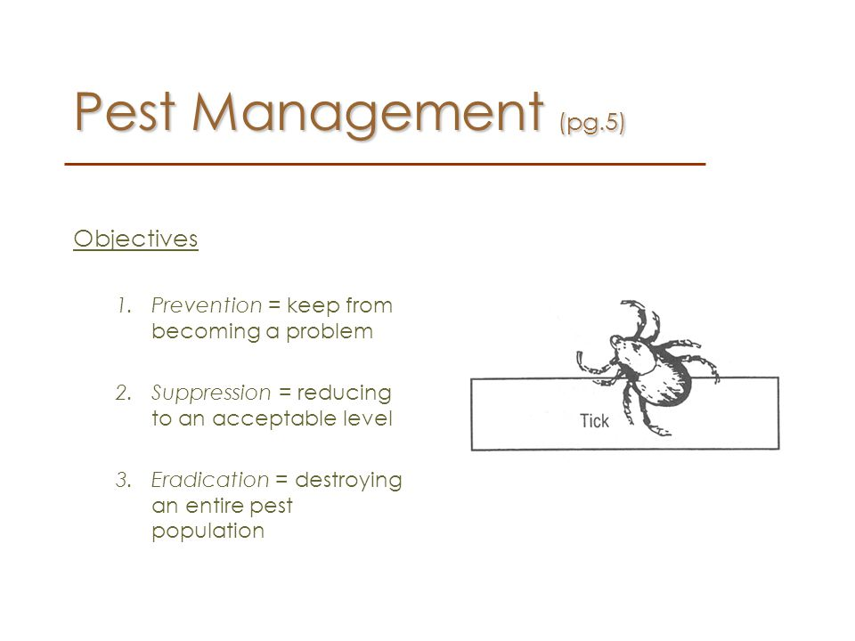 Pest Management (pg.5) Objectives