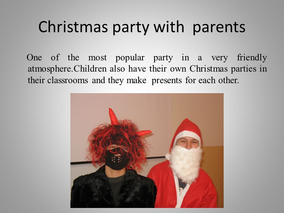 Christmas party with parents
