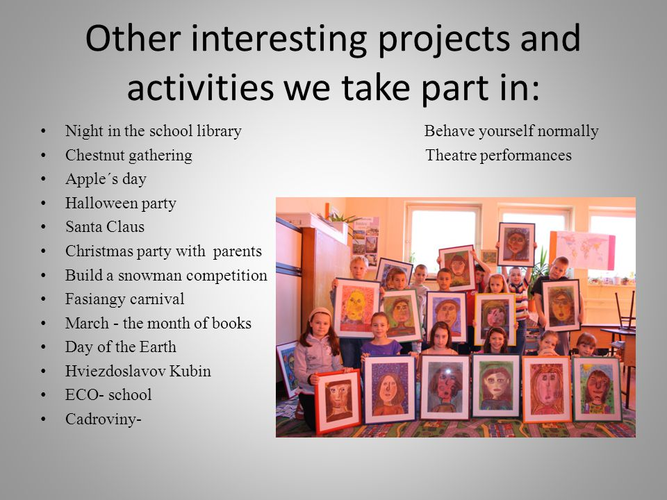 Other interesting projects and activities we take part in: