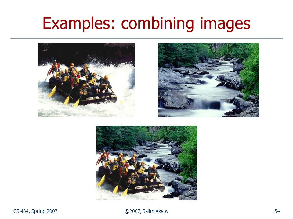 Examples: combining images
