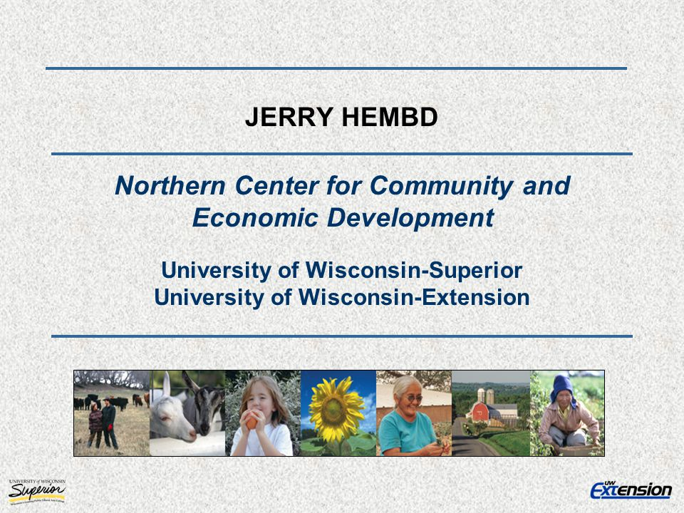 JERRY HEMBD Northern Center for Community and Economic Development