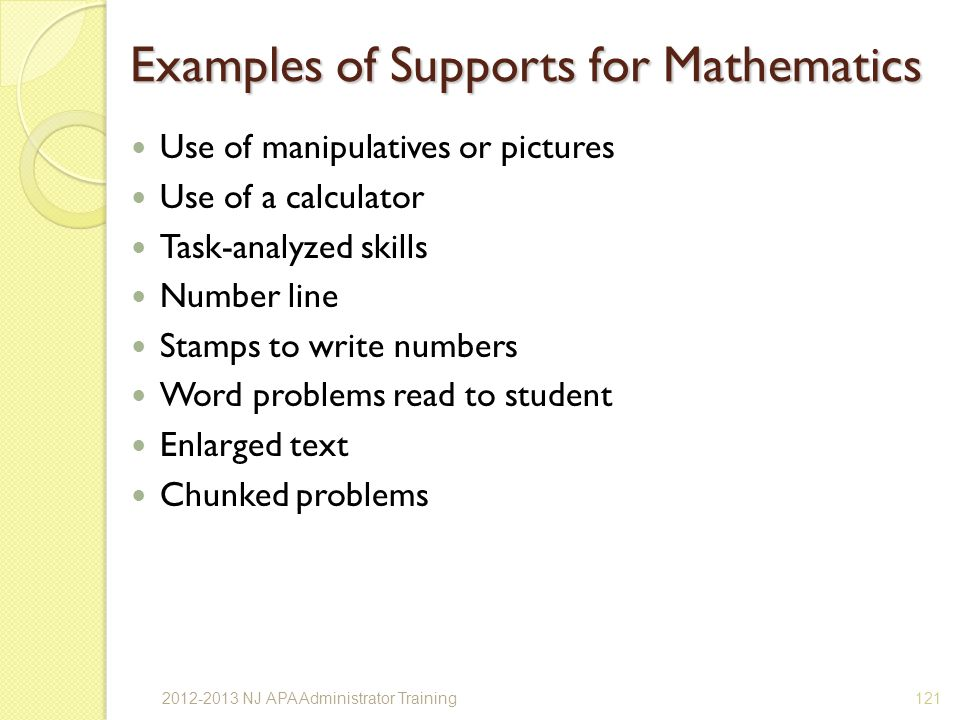 Examples of Supports for Mathematics