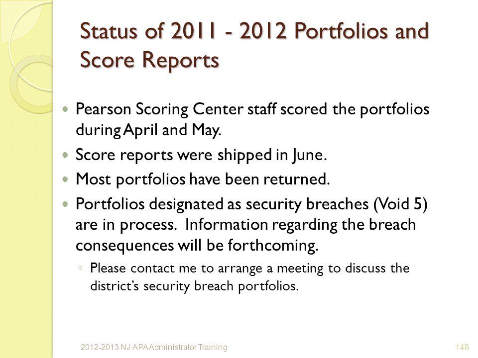 Status of 2011 - 2012 Portfolios and Score Reports