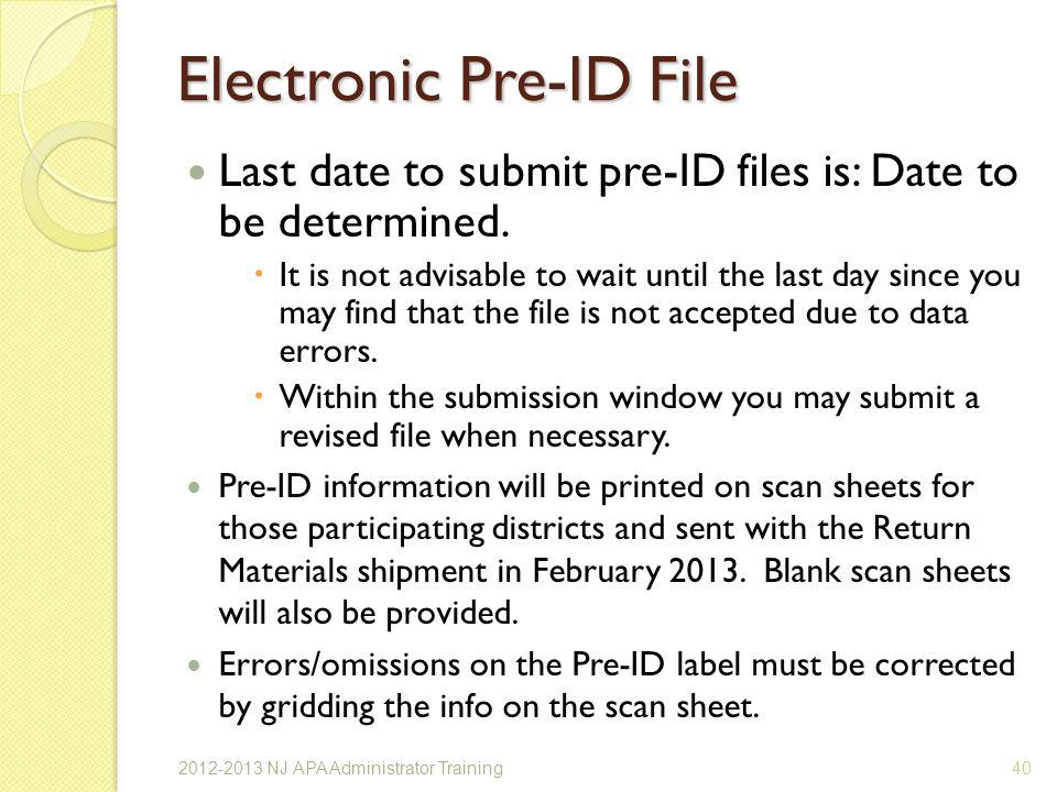 Electronic Pre-ID File