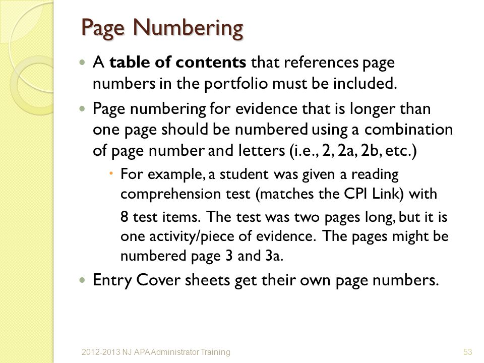 Page Numbering A table of contents that references page numbers in the portfolio must be included.