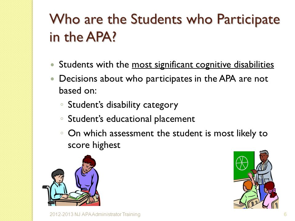 Who are the Students who Participate in the APA