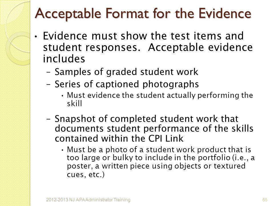 Acceptable Format for the Evidence
