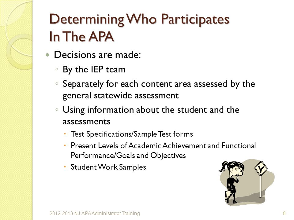 Determining Who Participates In The APA