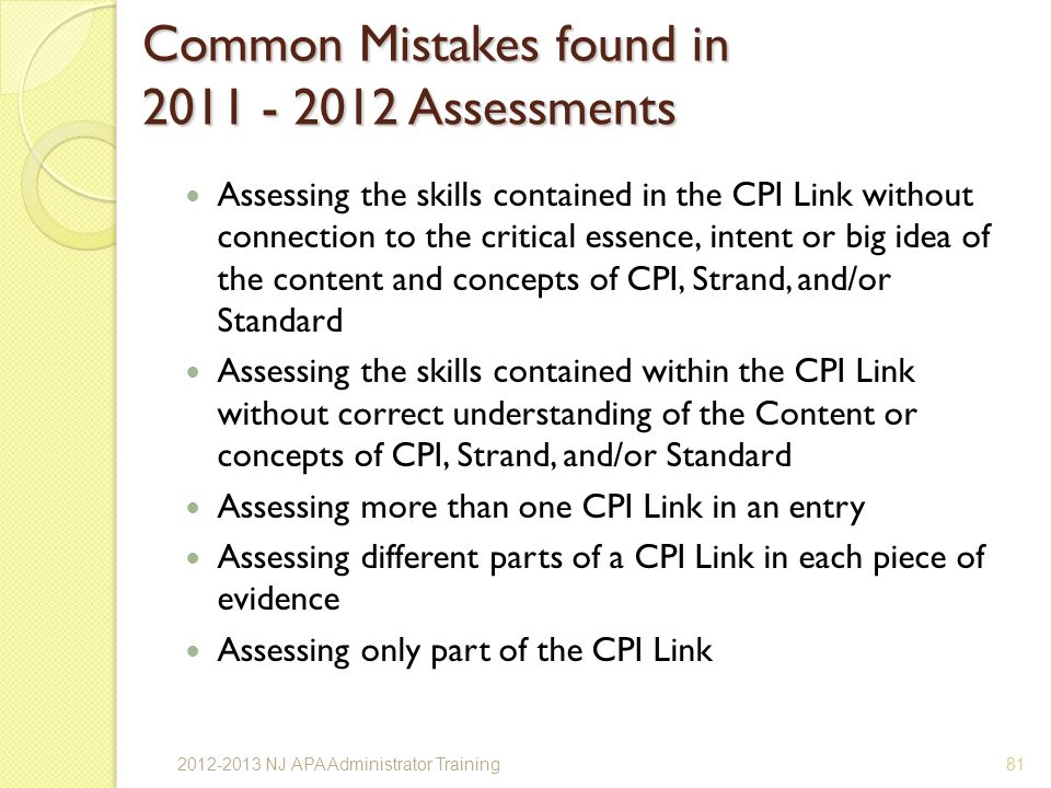 Common Mistakes found in 2011 - 2012 Assessments